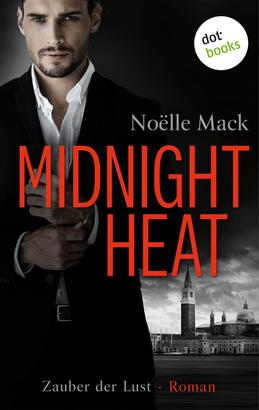 Midnight Heat – Zauber der Lust