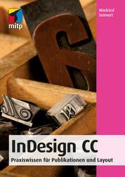InDesign CC - Praxiswissen für Publikationen und Layout