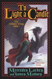 To Light a Candle - The Obsidian Trilogy, Book Two