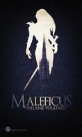 Melanie Vogltanz: Maleficus ★★★★