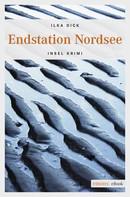 Ilka Dick: Endstation Nordsee ★★★