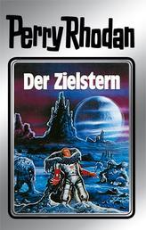 """Perry Rhodan 13: Der Zielstern (Silberband) - Erster Band des Zyklus """"Die Posbis"""""""