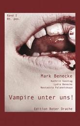 Vampire unter uns! - Band I rh. pos
