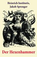 Heinrich Institoris: Der Hexenhammer ★