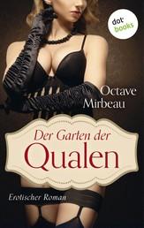 Der Garten der Qualen - Ein SM-Roman
