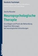 Jascha Rüsseler: Neuropsychologische Therapie