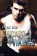 Raine Mog: Chicago Vikings: Nate und Ava