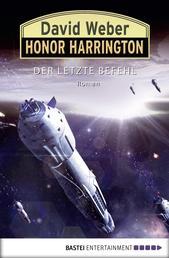 Honor Harrington: Der letzte Befehl - Bd. 26. Roman