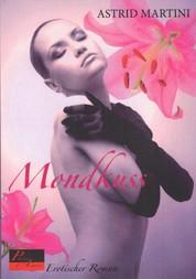 Mondkuss - Erotischer Roman