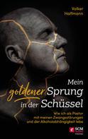 Volker Halfmann: Mein goldener Sprung in der Schüssel ★★★★