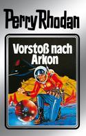 Clark Darlton: Perry Rhodan 5: Vorstoß nach Arkon (Silberband) ★★★★★