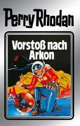 """Perry Rhodan 5: Vorstoß nach Arkon (Silberband) - 5. Band des Zyklus """"Die Dritte Macht"""""""