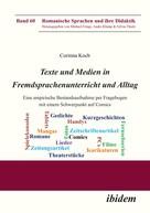 Corinna Koch: Texte und Medien in Fremdsprachenunterricht und Alltag
