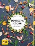 Matthias F. Mangold: Deutsche Küche neu entdeckt! ★★★★★
