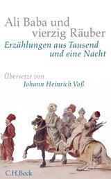 Ali Baba und vierzig Räuber - Erzählungen aus Tausend und eine Nacht