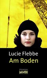 Am Boden - Lila Zieglers achter Fall