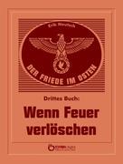 Erik Neutsch: Der Friede im Osten. Drittes Buch