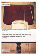 Juliane Berger: Überwachung, Zersetzung, Vertreibung. Die Methoden der Stasi aus der Perspektive von Tätern und Opfern ★★★★