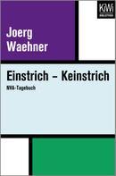 Joerg Waehner: Einstrich – Keinstrich ★★★★