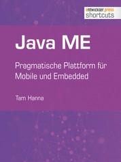 Java ME - Pragmatische Plattform für Mobile und Embedded