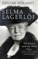 Holger Wolandt: Selma Lagerlöf