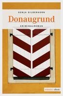 Sonja Silberhorn: Donaugrund ★★★★
