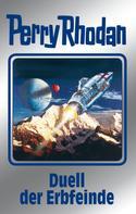Clark Darlton: Perry Rhodan 117: Duell der Erbfeinde (Silberband) ★★★★★