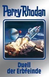 """Perry Rhodan 117: Duell der Erbfeinde (Silberband) - 12. Band des Zyklus """"Die kosmischen Burgen"""""""