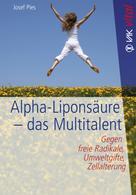 Josef Pies: Alpha-Liponsäure - das Multitalent