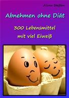 Alina Steffen: Abnehmen ohne Diät ★★