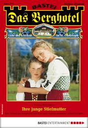 Das Berghotel 211 - Heimatroman - Ihre junge Stiefmutter