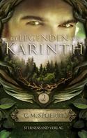 C. M. Spoerri: Die Legenden von Karinth (Band 2) ★★★★★