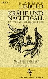 Krähe und Nachtigall - Nâhtegals Siegburg-Buch