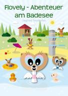 Siegfried Freudenfels: Flovely - Abenteuer am Badesee ★★★