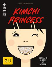 Kimchi Princess - Koreans cook it better