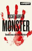 Micael Dahlén: Monster ★★★