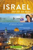 Katharina Schmidt-Hirschfelder: Bruckmann Reiseführer Israel: Zeit für das Beste