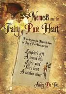 Ashley Du Toit: Nemesis and the Fairy of Pure Heart