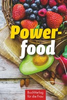 Marianne Harms-Nicolai: Powerfood