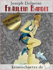 Fräulein Bandit - Eine Krimikomödie aus dem Budapest der 1930er-Jahre