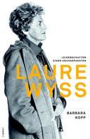 Barbara Kopp: Laure Wyss