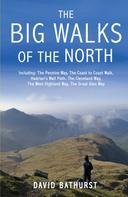 David Bathurst: The Big Walks of the North