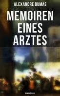 Alexandre Dumas: Memoiren eines Arztes: Roman-Zyklus