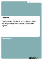 Der Intrigant Marinelli in der Darstellung des Edgar Selge: Eine tragisch-komische Figur?
