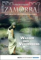 Manfred H. Rückert: Professor Zamorra - Folge 1032 ★★★★