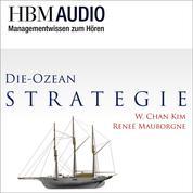 Die Ozean-Strategie - HBM Audio - Managementwissen zum Hören