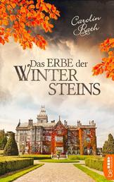 Das Erbe der Wintersteins - Familiengeheimnis Roman