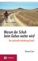 Raimund Joos: Warum der Schuh beim Gehen weiter wird ★★★★