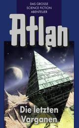 Atlan 24: Die letzten Varganen (Blauband) - Der Kristallprinz: Die Varganen