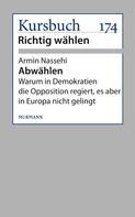 Armin Nassehi: Abwählen!